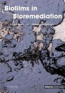 Biofilms in Bioremediation