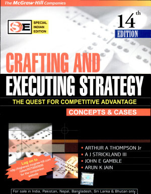 Crafting And Executing Strategy The Quest For Competitive Advantage  Special Indian Edition