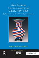 Glass Exchange between Europe and China  1550 800   PDF