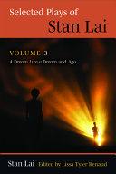 Selected Plays of Stan Lai, 3