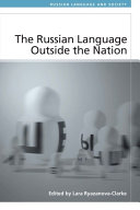 Russian Language Outside the Nation