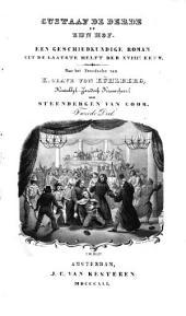 Gustaaf de Derde en zijn hof: een geschiedkundige roman uit de laatste helft der XVIIIe eeuw, Volume 2