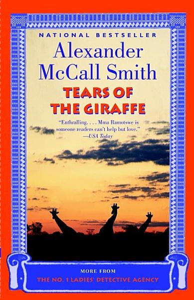 Download Tears of the Giraffe Book