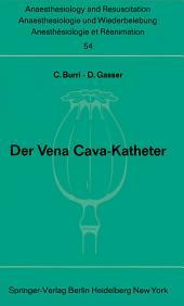 Der Vena Cava-Katheter