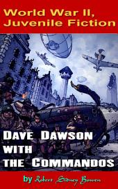 Dave Dawson with the Commandos: World War II, Adventure