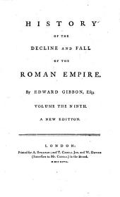 The History of the Decline and Fall of the Roman Empire. By Edward Gibbon .. A New Edition
