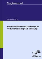 Betriebswirtschaftliche Kennzahlen Zur Produktionsplanung Und  steuerung PDF
