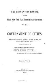 The Convention Manual for the Sixth New York State Constitutional Convention, 1894: v. 1-2. American constitutions