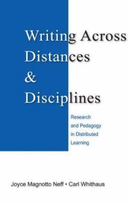 Writing Across Distances & Disciplines