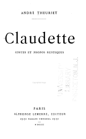 Claudette: contes et propos rustiques