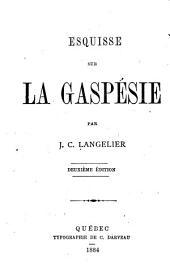 Esquisse sur la Gaspésie
