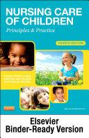 Nursing Care of Children - E-Book