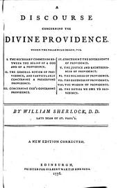A discourse concerning the divine providence ... A new edition corrected