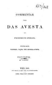 Commentar über das Avesta: Band 1