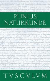 Farben. Malerei. Plastik: Naturkunde / Naturalis Historia in 37 Bänden, Ausgabe 3
