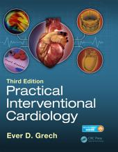 Practical Interventional Cardiology: Third Edition, Edition 3