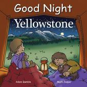 Good Night Yellowstone