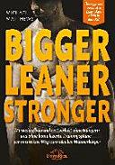 Bigger Leaner Stronger PDF