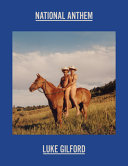 Download Luke Gilford  National Anthem  America s Queer Rodeo Book