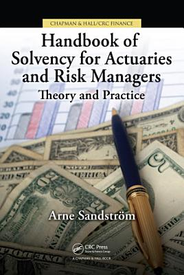 Handbook of Solvency for Actuaries and Risk Managers