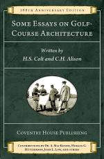 Some Essays on Golf-Course Architecture