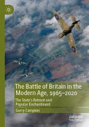 The Battle of Britain in the Modern Age  1965   2020 PDF