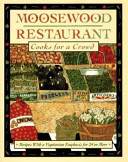 The Moosewood Restaurant Cooks for a Crowd