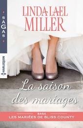 La saison des mariages