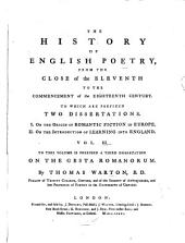 The History of English Poetry: From the Close of the Eleventh to the Commencement of the Eighteenth Century ...