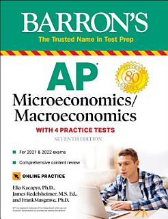 AP Microeconomics Macroeconomics with 4 Practice Tests Book