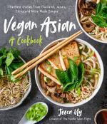 Vegan Asian: A Cookbook