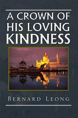 A Crown Of His loving Kindness