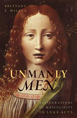 Unmanly Men PDF