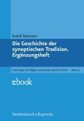 Die Geschichte der synoptischen Tradition: Ergänzungsheft, Ausgabe 5