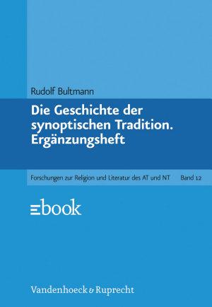 Die Geschichte der synoptischen Tradition PDF