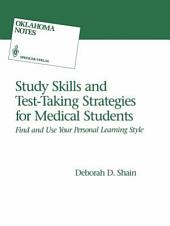 Study Skills and Test-Taking Strategies for Medical Students: Find and Use Your Personal Learning Style