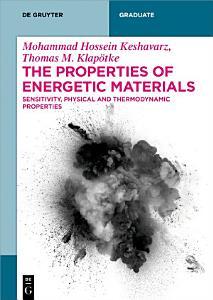 The Properties of Energetic Materials