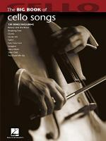 Big Book of Cello Songs (Songbook)