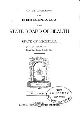 Annual report of the Commissioner of the Michigan Department of Health for the fiscal year ending     1888 PDF