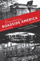 Remembering Roadside America PDF