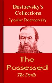 The Possessed: Dostoevsky's Collections