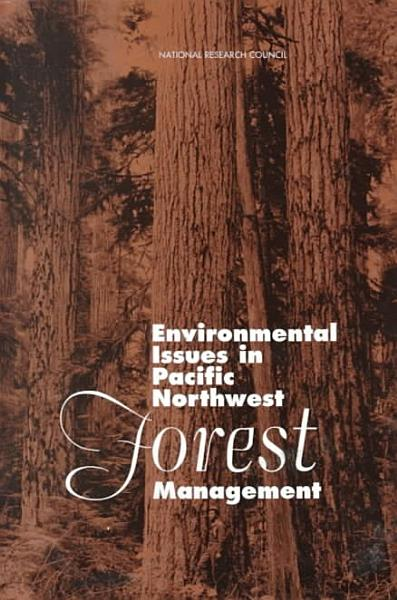 Download Environmental Issues in Pacific Northwest Forest Management Book