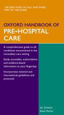 Oxford Handbook of Pre-Hospital Care