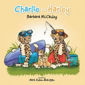 Charlie and Harley
