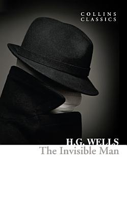 The Invisible Man  Collins Classics