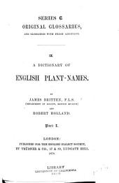 A Dictionary of English Plant-names: Volume 1