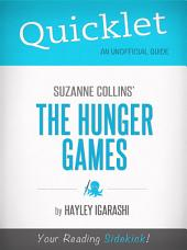Quicklet on Suzanne Collins' The Hunger Games