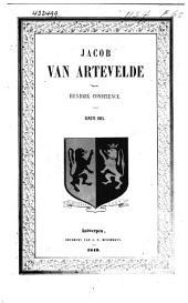 Jacob van Artevelde: Volume 1