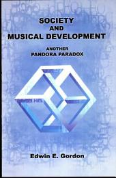 Society and Musical Development: Another Pandora Paradox