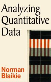 Analyzing Quantitative Data: From Description to Explanation